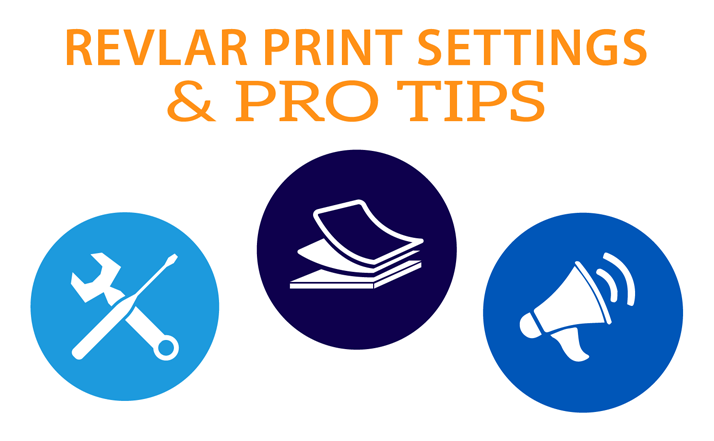 REVLAR Printer Settings